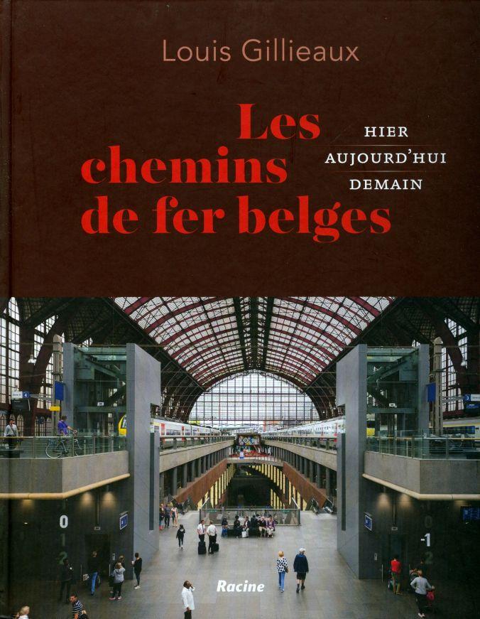 Les chemins de fer belges Louis Gillieaux